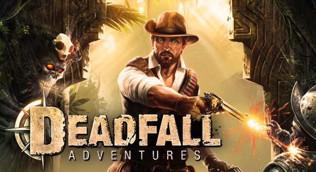 Deadfall Adventures 日本語化