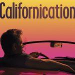 病み付きになる面白さ、海外ドラマ『Californication(カリフォルニケーション)』。